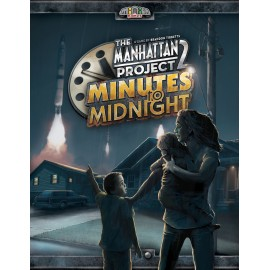The Manhattan Project: 2 Minutes to midnight