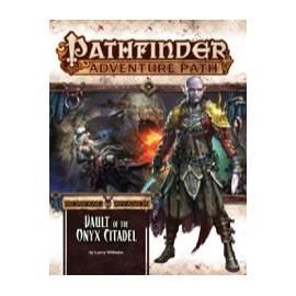 Pathfinder Adventure Path: Ironfang Invasion 6 Vault of the onyx Citadel