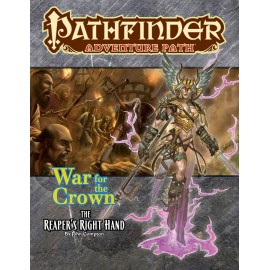 Pathfinder Adventure Path: The Reaper's Right Hand (War of the Crown 5of6)