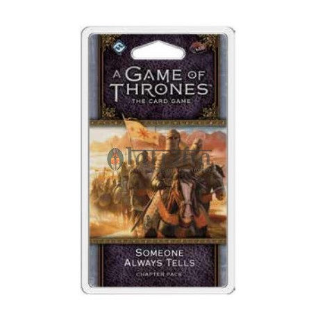 Game of Thrones LCG 2nd Edition: Someone Always Tells Chapter Pack
