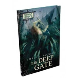 Arkham Novel: The Deep Gate Novella