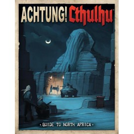 Achtung! Cthulhu - Guide to North Africa (Call of Cthulhu/Savage Words Supp., Full Color)