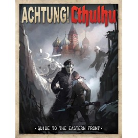 Achtung! Cthulhu - Guide to the Eastern Front (Call of Cthulhu/Savage Words Supp., Full Color)