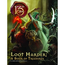 13th Age: Loot Harder (13th Age Supp.)
