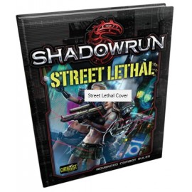 Shadowrun Street Lethal