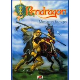 Pendragon Montagnes Sauvages