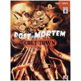 Post Mortem Colttown