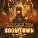 Shadowrift: Boomtown Expansion - Board Game