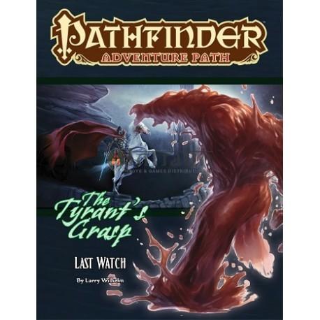 Pathfinder Adventure Path: Last Watch (The Tyrant's Grasp 3 of 6)