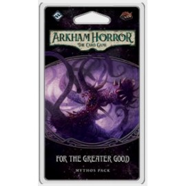 Arkham Horror LCG: For the Greater Good