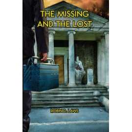 The Missing and the Lost (Yellow King RPG Paperback)