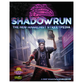 Shadowrun Neo Anarchists Streetpedia