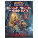 Warhammer Rough Nights and Hard Days