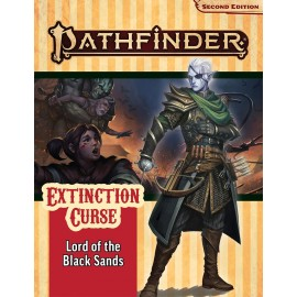 Pathfinder Adventure Path: Lord of the Black Sands (Extinction Curse 5 of 6) (P2)