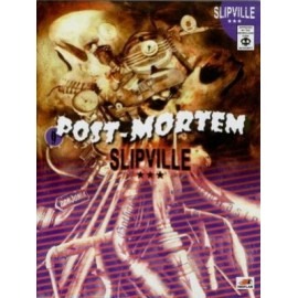 Post Mortem Slipville