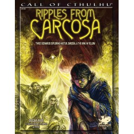 Call of cthulhu 7th Edition Ripples from Carcosa
