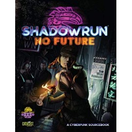 Shadowrun No Future