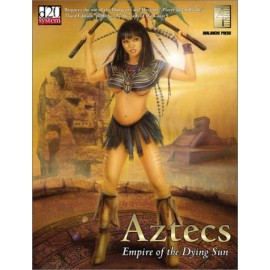 Aztecs Empire of the Dying Sun