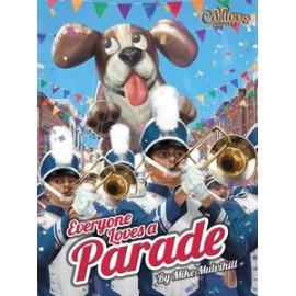 Everyone Loves A Parade