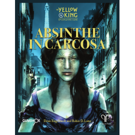 Absinthe in Carcosa (Yellow King RPG Paperback)