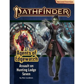 Pathfinder Adventure Path: Assault on Hunting Lodge Seven (Agents of Edgewatch 4 of 6) (P2)