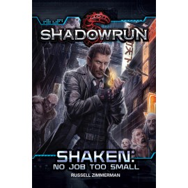 Shadowrun Shaken No Job Too Small Novel