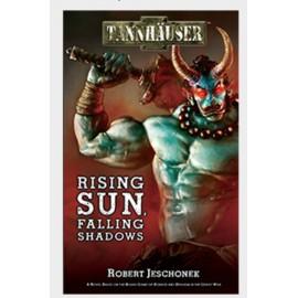 Tannh: Rising Sun, Falling Shadows