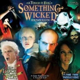 A Touch of Evil Something Wicked