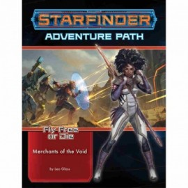 Starfinder Adventure Path: Merchants of the Void (Fly Free or Die 2 of 6)