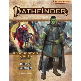 Pathfinder Adventure Path: Ruins of Gauntlight (Abomination Vaults 1 of 6) (P2)