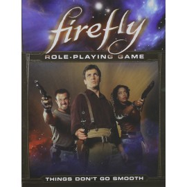 Firefly RPG Things Dont Go Smooth