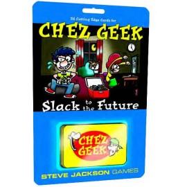 Chez Geek Slack to the Future