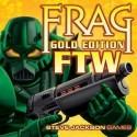 Frag Gold Edition FTW