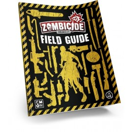 Zombicide :Chronicles RPG : Field Guide