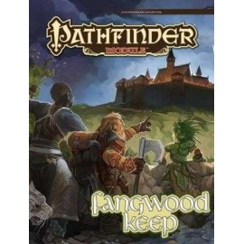 Pathfinder Module Fangwood Keep