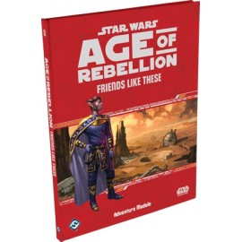 Star Wars Age of Rebellion Friends Like These Adventure