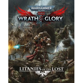 Warhammer 40,000 Roleplay: Wrath & Glory, Litanies of the Lost - RPG