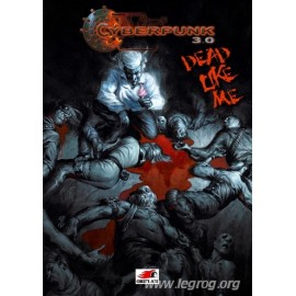 Cyberpunk 3.00 Dead Like Me