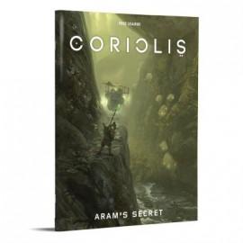 Coriolis: Aram's Secret (Coriolis RPG Adv.)