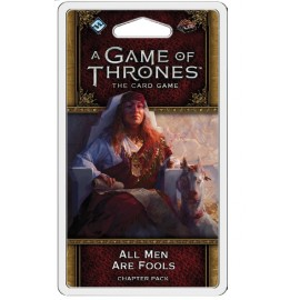 A Game of Thrones LCG 2nd Ed All men are Fools Chapter Pack