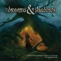 Of Dreams & Shadows