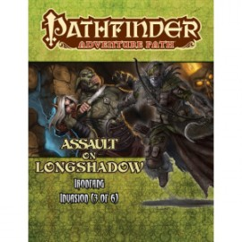Pathfinder Adventure Path 117: Assault on Longshadow (Ironfang Invasion 3 of 6)