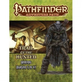 Pathfinder Adventure Path 115: Trail of the Hunted (Ironfang Invasion 1 of 6)