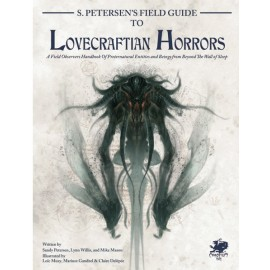 Call of cthulhu 7th Edition S. Petersen's Field guide to Lovecraftian Horrors