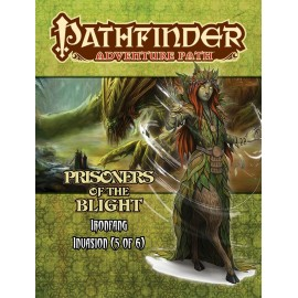 Pathfinder Adventure Path: Prisoners of the Blight (The Ironfang Invasion 5 of 6)