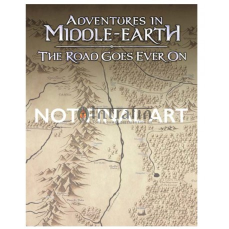 Adventures In Middle Earth The Road Goes Ever On