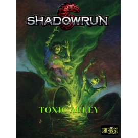 Shadowrun Toxic Alley