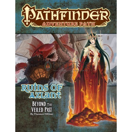 Pathfinder Adventure Path: Beyond the Veiled Past (Ruins of Azlant6of 6)