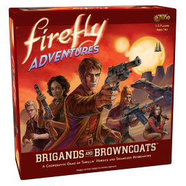 Firefly: Brigands & Browncoats
