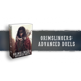 Grimslingers Advanced Duels